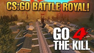 Go 4 The Kill - Battle Royale in CS:GO! [Go4TK Weltpremiere]
