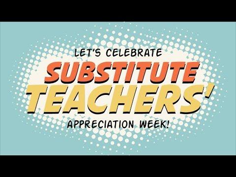substitute teachers appreciation week youtube