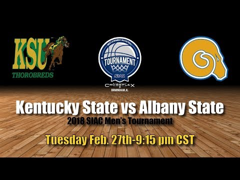 2018 Men's Basketball Tournament: Kentucky State vs Albany S