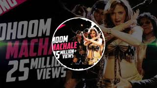 Gambar cover Dhoom Machale / Sunidhi Chauhan / MEGAMIX MIN A / OFFICIAL /