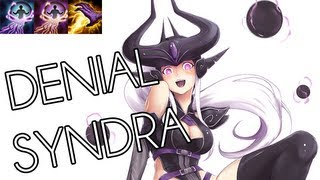 Repeat youtube video DENIAL SYNDRA