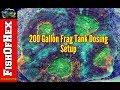 Two Part Dosing & Adding Red Sea Color Program | 200 Gallon Frag Tank