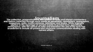 Medical vocabulary: What does Journalism mean