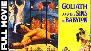 Goliath and The Sins Of Babylon (1963) | Peplum Movie | Mark Forest, Jose Greci
