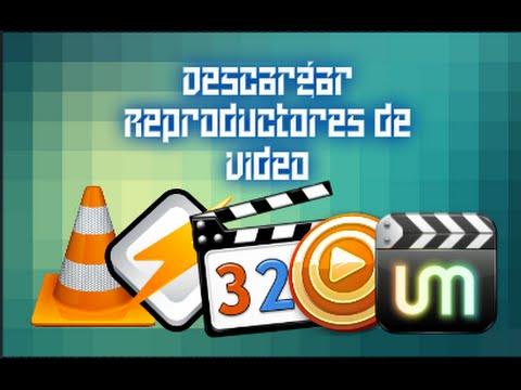 descargar reproductor de video