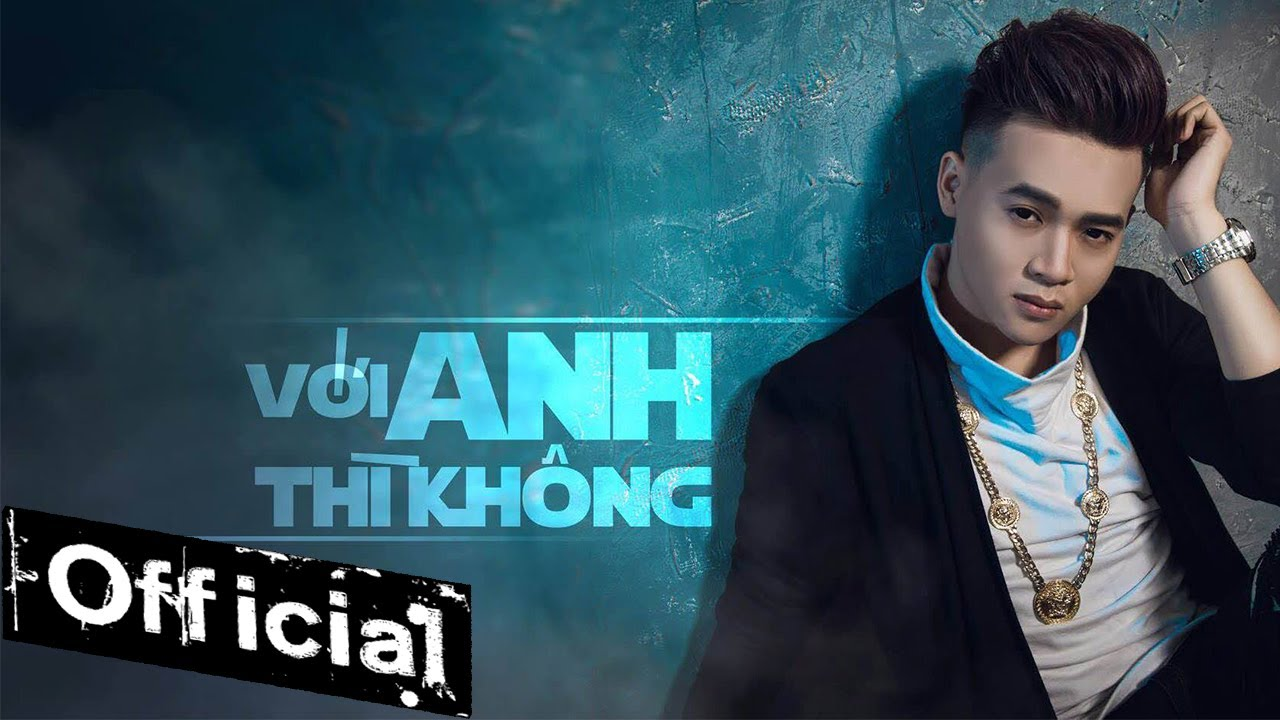 Với Anh Thì Không – Cảnh Minh [MV Official]