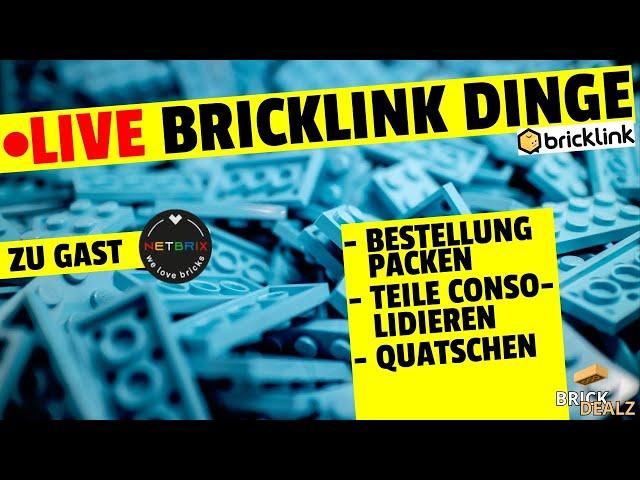 🔴 LIVE Bricklink-Dinge mit NETBRIX :D