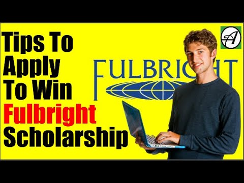 How to Apply For Fulbright Scholarship – Tips To Apply To Win