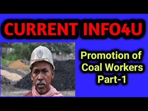 PROMOTION OF COAL WORKERS, COAL INDIA LIMITED