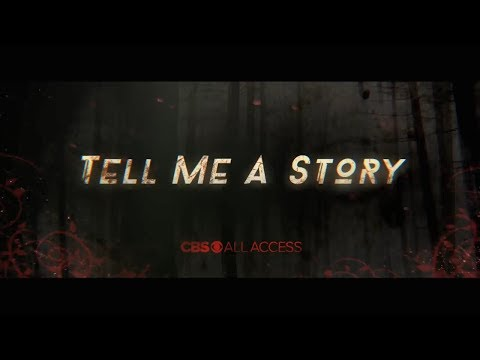 Tell Me A Story CBS All Access Trailer