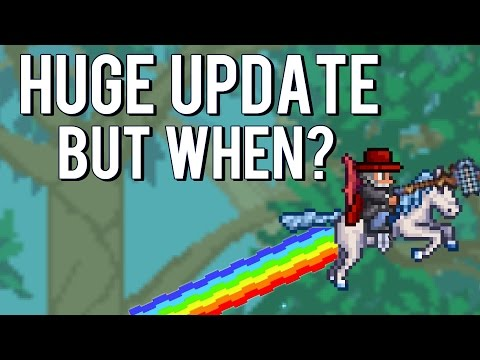 Terraria 1.3 IS STILL COMING!