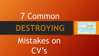 Common CV Mistakes - 7 Mistakes To Avoid On Your CV