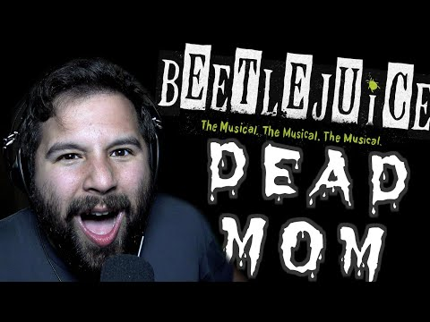 DEAD MOM   BeetleJuice: The Musical (Cover By Caleb Hyles)