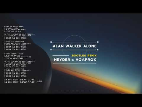 Alan Walker - Alone (Heyder & Hoaprox Remix) (Extended Mix)
