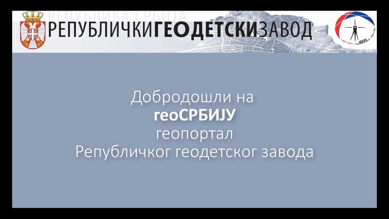 geodetski zavod srbije mapa geoSRBIJA korisničko uputstvo   YouTube geodetski zavod srbije mapa