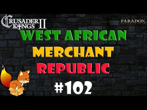 Crusader Kings 2 West African Merchant Republic #102