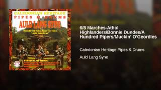 6/8 Marches-Athol Highlanders/Bonnie Dundee/A Hundred Pipers/Muckin