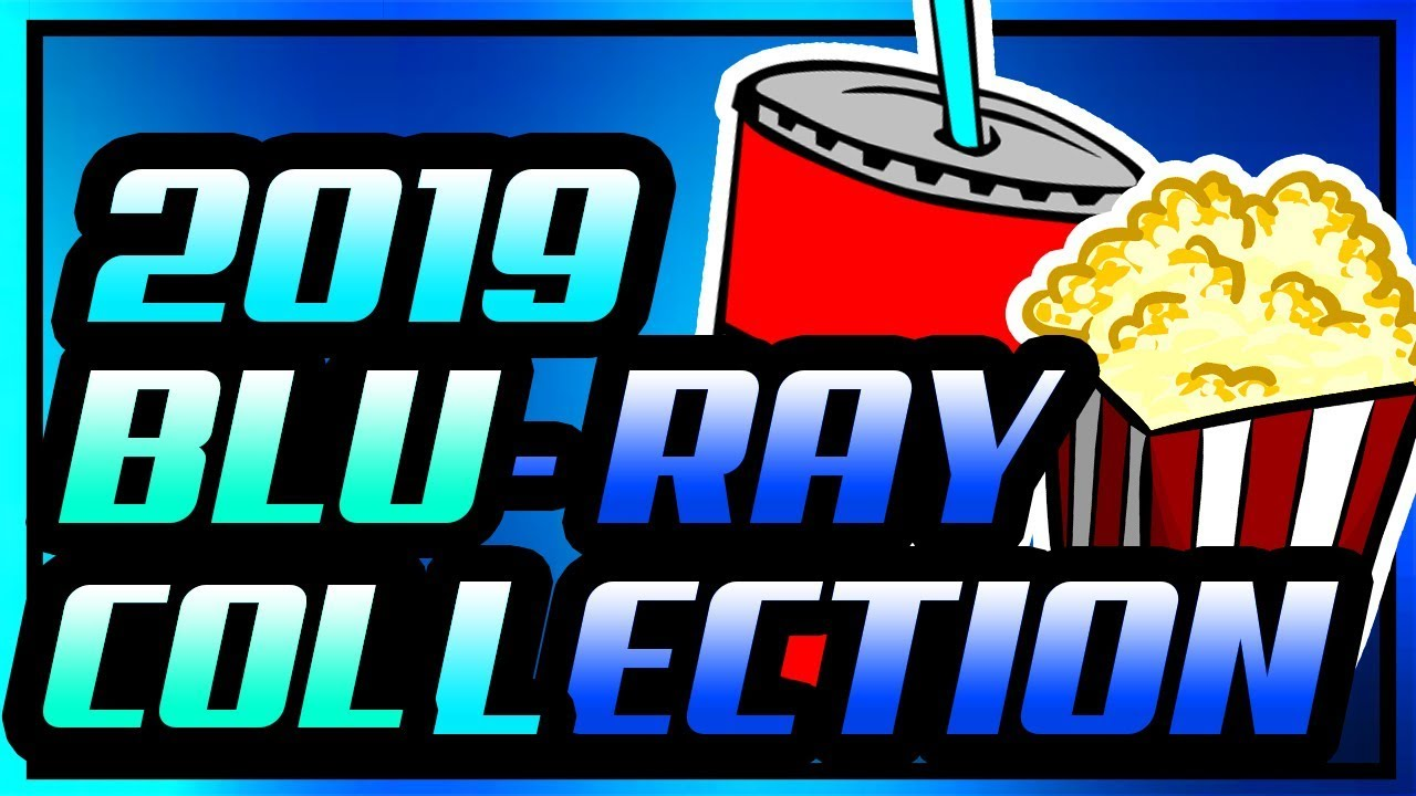 Download My ENTIRE Blu-Ray Collection 2019