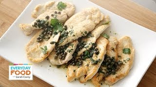 Sauteed Chicken With Capers - Everyday Food With Sarah Carey