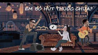 Em Đã Bỏ Thuốc Chưa | Acoustic Minh Châu ft Thái Lê - Thắng Nguyễn |