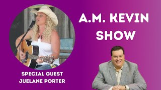 AM KEVIN CLUB with special guest Juelane Porter