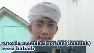 cara memakai IMAMAH(sorban)... @azzamalbadri #versiazzamsimbolon