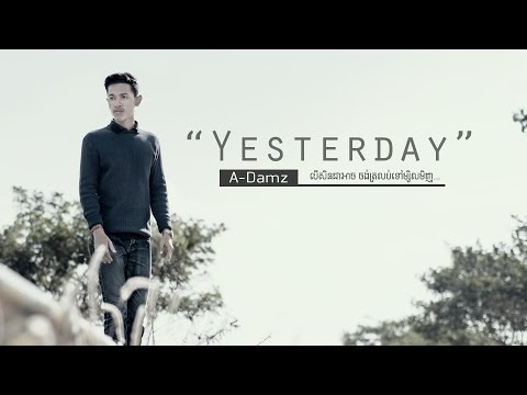 Yesterday_by A-Damz [ Officail Audio ]