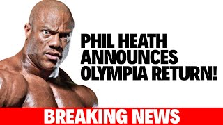 PHIL HEATH WILL COMPETE AT 2020 OLYMPIA!