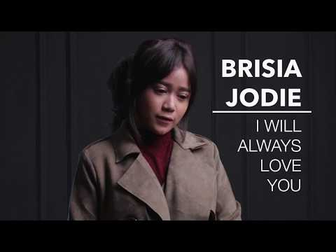 BRISIA JODIE - I WILL ALWAYS LOVE YOU (ORIGINAL BY WHITNEY HOUSTON)