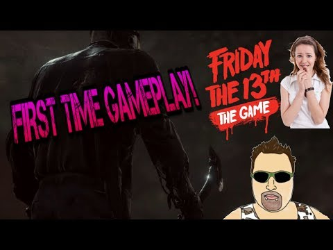 Friday The 13th First Time Gameplay!