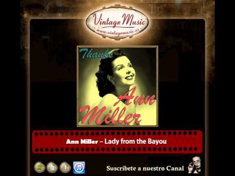 Ann Miller -- Lady from the Bayou
