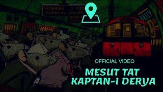 Mesut Tat - Kaptan-ı Derya