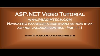 Navigating to a specific month and an year in an asp.net calendar control   Part 111