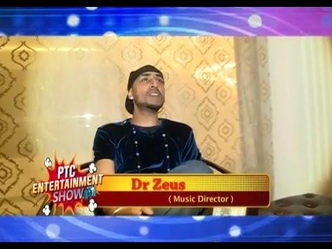 DR ZEUS | Exclusive Interview | Chandigarh | PTC Entertainment Show | PTC Punjabi