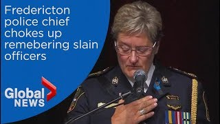 Fredericton police chief chokes up remembering her fallen officers