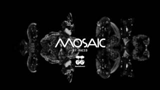 Mosaic By Maceo Pacha Ibiza 2017 - Line-up