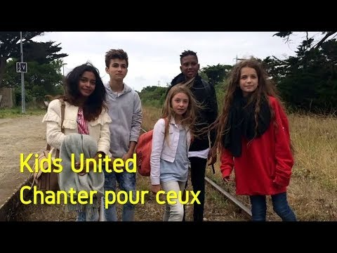 Kids United - Chanter pour ceux (Video Clip Edit)