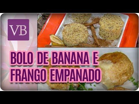 Bolo de Banana de Microondas e Frango Empanado Fit - Você Bonita (17/08/17)