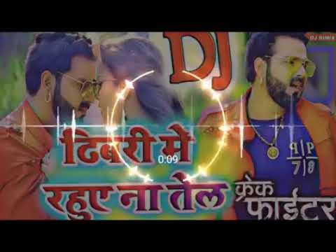 Dibari Me Rahua Na Tel Ahi Se Rate PAVAN SHINGH BHOJPURI DJ SONG