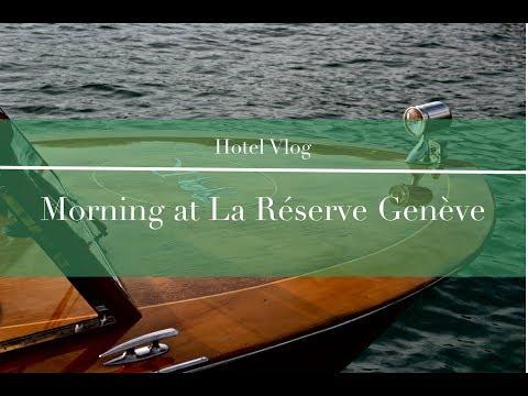 Hotel Vlog: Inside La Reserve Geneva