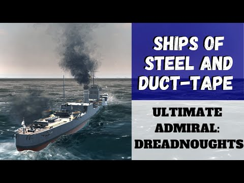 Ultimate Admiral: Dreadnoughts - Ships of Steel and Duct-Tape (Alpha 11) [Destroyer]