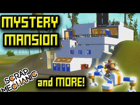 MYSTERY MANSION, STAR WARS, DR WHO!  Scrap Mechanic Featured Creators - Retro_Spexx