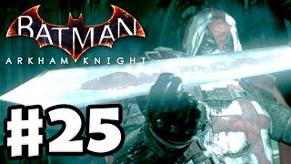 Batman: Arkham Knight - Gameplay Walkthrough Part 25 - Azrael's Choice! (PC)