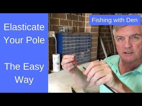 How To Elasticate A Pole
