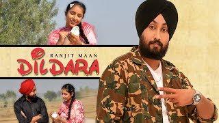 Dildara: Ranjit Maan (Full Song) Harjinder Jindi   Mahinder Singh Uppal   Latest Punjabi Songs 2019