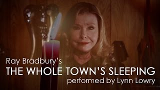 The whole town s sleeping horror story performed by lynn lowry