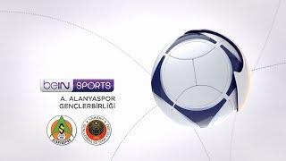 A. Alanyaspor 4 - 1 Gençlerbirliği #Özet