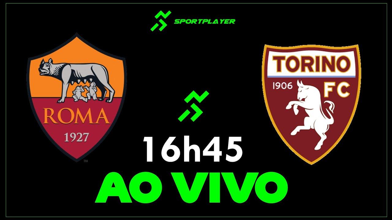 🛑 AO VIVO - Roma x Torino