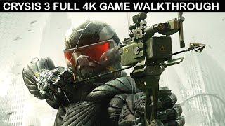 CRYSIS 3 Full Game Walkthrough - No Commentary (4K 60FPS)