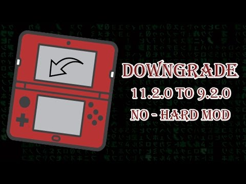 [1/3] DOWNGRADING 3DS TO 9.2 FROM 11.2 NO HARD MOD. [[ Doesn't work on 11.3 ]]